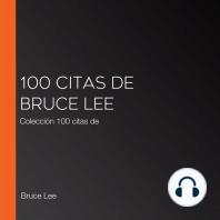100 citas de Bruce Lee