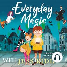 Everyday Magic: The Adventures of Alfie Blackstack