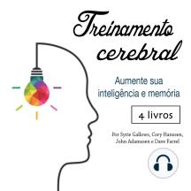 Treinamento cerebral: Aumente sua inteligência e memória