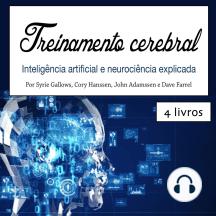 Treinamento cerebral: Inteligência artificial e neurociência explicada