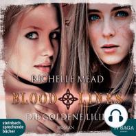 Die Goldene Lilie - Bloodlines