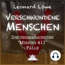 Verschwundene Menschen: Die unheimlichsten Missing 411 Fälle