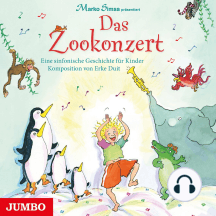 Das Zookonzert: Eine sinfonische Geschichte für Kinder