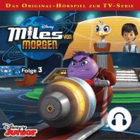Disney - Miles von Morgen - Folge 3