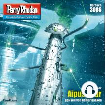 "Perry Rhodan 3086: Aipus Spur: Perry Rhodan-Zyklus ""Mythos"""
