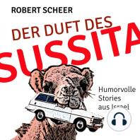 Der Duft des Sussita: Humorvolle Stories aus Israel