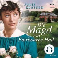 Die Magd von Fairbourne Hall