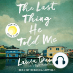 Audiobook, The Last Thing He Told Me: A Novel - Listen to audiobook for free with a free trial.