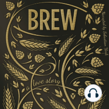 Brew: A Love Story