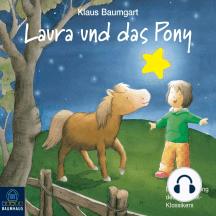 Lauras Stern - Erstleser, Folge 5: Laura und das Pony