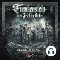 Frankenstein und der Zirkel der Sieben, Folge 1