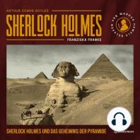 Sherlock Holmes und das Geheimnis der Pyramide (Ungekürzt)