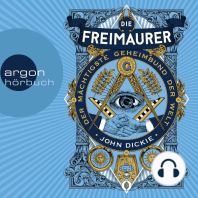 Die Freimaurer - Der mächtigste Geheimbund der Welt (Ungekürzte Lesung)