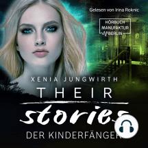 Der Kinderfänger - Their Stories, Band 3 (ungekürzt)