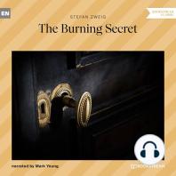 Burning Secret, The (Unabridged)