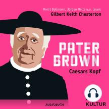 Pater Brown, Folge 4: Caesars Kopf