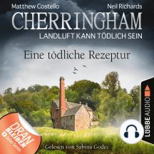 Cherringham - Landluft kann tödlich sein, Folge 38: Eine tödliche Rezeptur (Ungekürzt)
