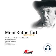 Mimi Rutherfurt, Edition 2: Vier Spannende Kriminalhörspiele