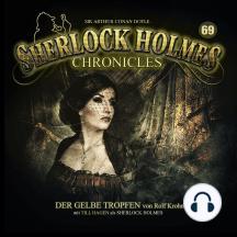 Sherlock Holmes Chronicles, Folge 69: Der gelbe Tropfen