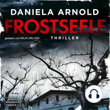 Frostseele (ungekürzt)