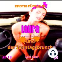 Erotik für's Ohr, Folge 3: Laura und der Sonntagsbrunch