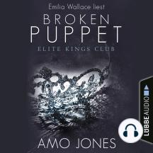 Broken Puppet - Elite Kings Club, Teil 2