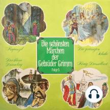 Die schönsten Märchen der Gebrüder Grimm, Folge 5: Rapunzel / Die zertanzten Schuhe / Der kleine Däumling / König Drosselbart