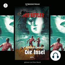 Die Insel - Der Butler, Folge 5 (Ungekürzt)