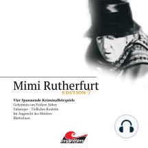 Mimi Rutherfurt, Edition 7: Vier Spannende Kriminalhörspiele
