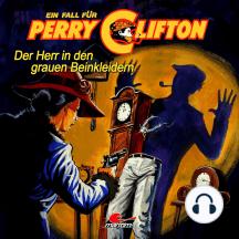 Perry Clifton, Der Herr in den grauen Beinkleidern (Ungekürzte Version)