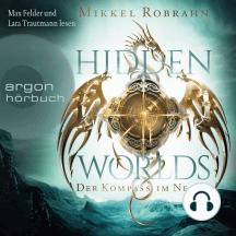 Hidden Worlds - Der Kompass im Nebel (Ungekürzte Lesung)