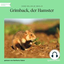 Grimback, der Hamster (Ungekürzt)