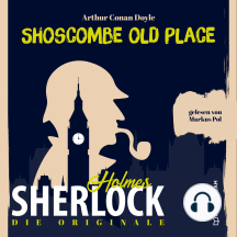 Die Originale: Shoscombe Old Place (Ungekürzt)