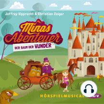 Minas Abenteuer - Der Baum der Wunder (Hörspiel)