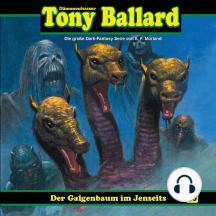 Tony Ballard, Folge 40: Der Galgenbaum im Jenseits
