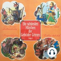 Die schönsten Märchen der Gebrüder Grimm, Folge 4: Die Bremer Stadtmusikanten / Hans im Glück / Rumpelstilzchen / Tischlein deck dich
