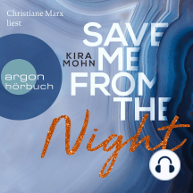 Save me from the Night - Leuchtturm-Trilogie, Band 2 (Ungekürzte Lesung)