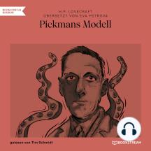 Pickmans Modell (Ungekürzt)