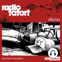 ARD Radio Tatort, Abriss - radio tatort rbb (Ungekürzt)