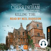 Killing Time - Cherringham - A Cosy Crime Series, Episode 37 (Unabridged)