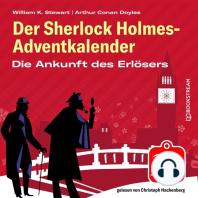 Die Ankunft des Erlösers - Der Sherlock Holmes-Adventkalender, Folge 23 (Ungekürzt)