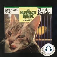Club der Detektive, Folge 2: Die Kleeblattbande und 5 weitere Kicherkrimis