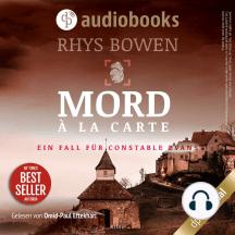 Mord à la Carte - Ein Fall für Constable Evans-Reihe, Band 4 (Ungekürzt)