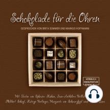 Schokolade für die Ohren (ungekürzt)