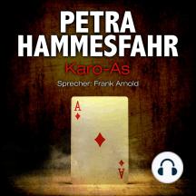 Karo-As - Die Freundin - Erzählungen - und: An Heinrichs Stelle, Teil 5 (Ungekürzt)