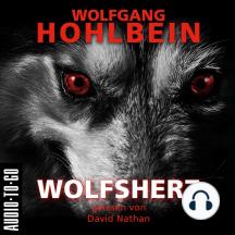 Wolfsherz (Gekürzt)