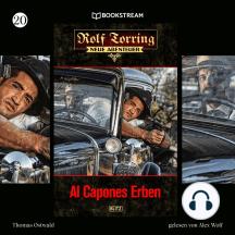 Al Capones Erben - Rolf Torring - Neue Abenteuer, Folge 20 (Ungekürzt)