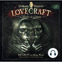 Lovecraft - Chroniken des Grauens, Akte 2: Die Gruft