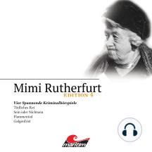 Mimi Rutherfurt, Edition 4: Vier Spannende Kriminalhörspiele