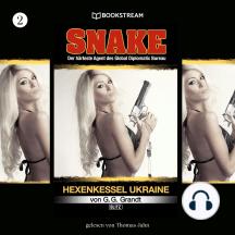 Hexenkessel Ukraine - Snake, Folge 2 (Ungekürzt)